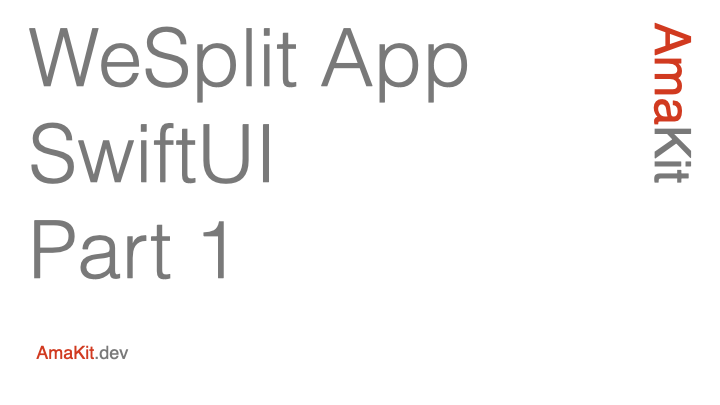 WeSplit App SwiftUI Part 1